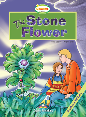 Showtime Readers Level 3 The Stone Flower Teacher's Edition