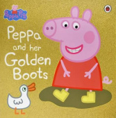 Ladybird: Peppa Pig: Peppa and Her Golden Boots  (PB)