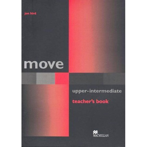 Move  Upper-Intermediate: Teacher's book