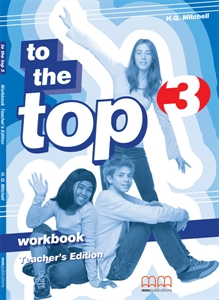 To the Top 3 Workbook Teacher's Edition