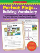 Perfect Plays for Building Vocabulary: Grades 5-6