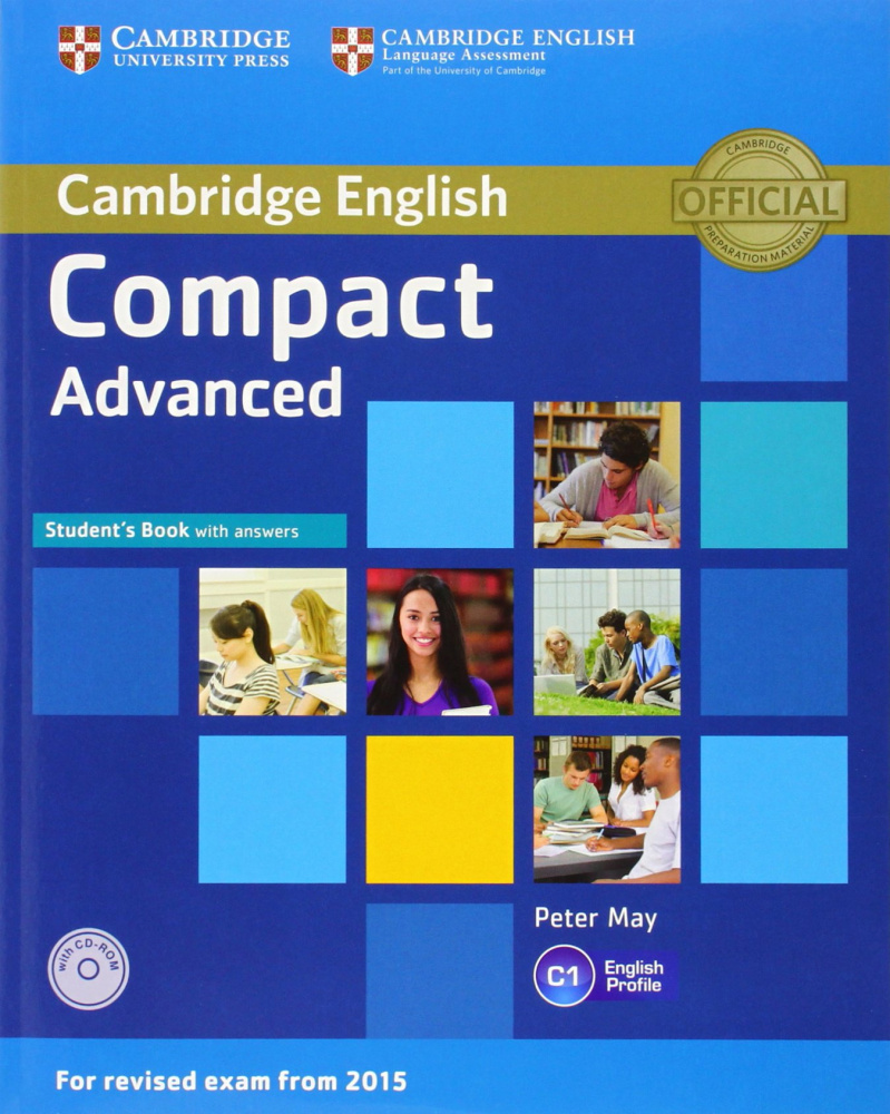 Compact Advanced (for revised exam 2015) Student's Book with Answers with CD-ROM