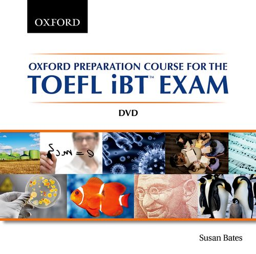 Oxford Preparation Course for the TOEFL iBT™ Exam DVD