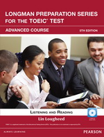 Longman Preparation Series for the TOEIC® Test, 5th Edition Advanced Listening and Reading Student Book with CD-ROM & MyLab