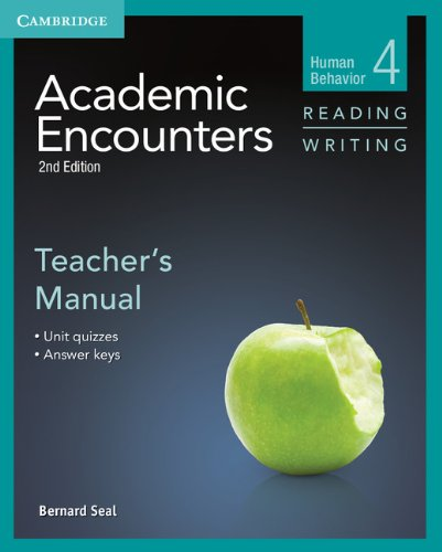 Academic Encounters 2nd Edition Level 4: Human Behavior - Reading and Writing Teacher's Manual
