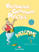 Welcome Plus 3 Vocabulary & Grammar practice