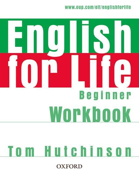 English for Life Beginner Workbook without Key