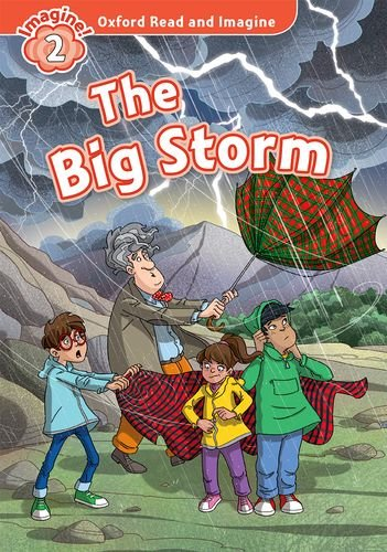 Oxford Read and Imagine Level 2 The Big Storm Audio CD Pack