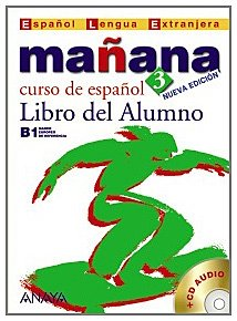 Manana 3. Libro del Alumno + CD Audio