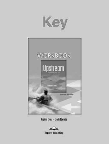 Upstream Advanced C1 Workbook Key