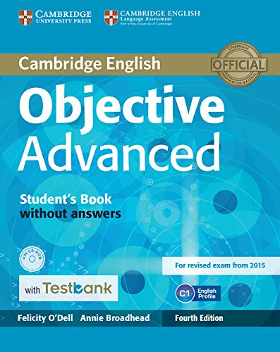 Objective Advanced 4th Edition (for revised exam 2015) Student's Book without Answers with CD-ROM with Testbank