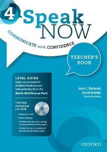 Speak Now 4 Teacher's Book with Testing CD-ROM and Online Practice