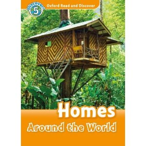 Oxford Read and Discover Level 5 Homes Around the World