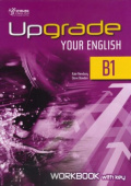 Upgrade Your English [B1]: Workbook With Key (overprinted)