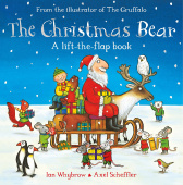 Whybrow Ian. The Christmas Bear (lift-the-flap board book)
