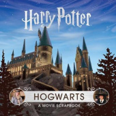 Harry Potter: Hogwarts : A Movie Scrapbook (illustrated ed) (Hardback)