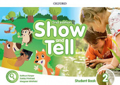 Show and Tell Second edition 2  Student's Book with App