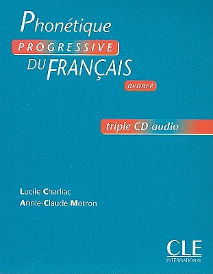 Phonetique Progressive du francais Avancе - CD audio (3)