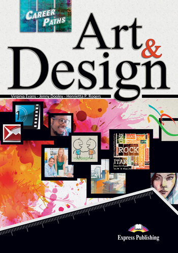 Career Paths: Art and Design Student's Book