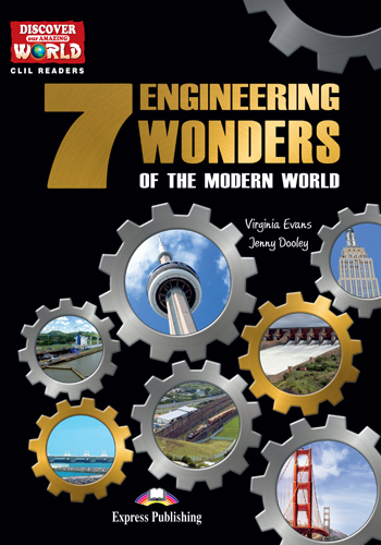 The 7 Engineering Wonders of the Modern World