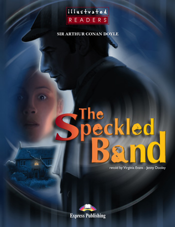 Illustrated Readers Level 2 The Speckled Band