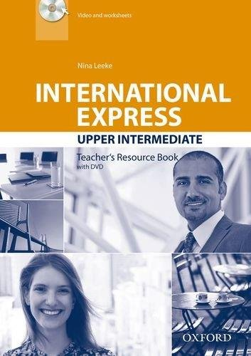 International Express Third Edition Upper-Intermediate Teacher's Resource Book with DVD