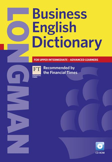 Longman Business English Dictionary Paper and CD-ROM