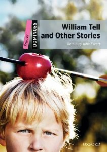Dominoes Starter William Tell and Other Stories Pack
