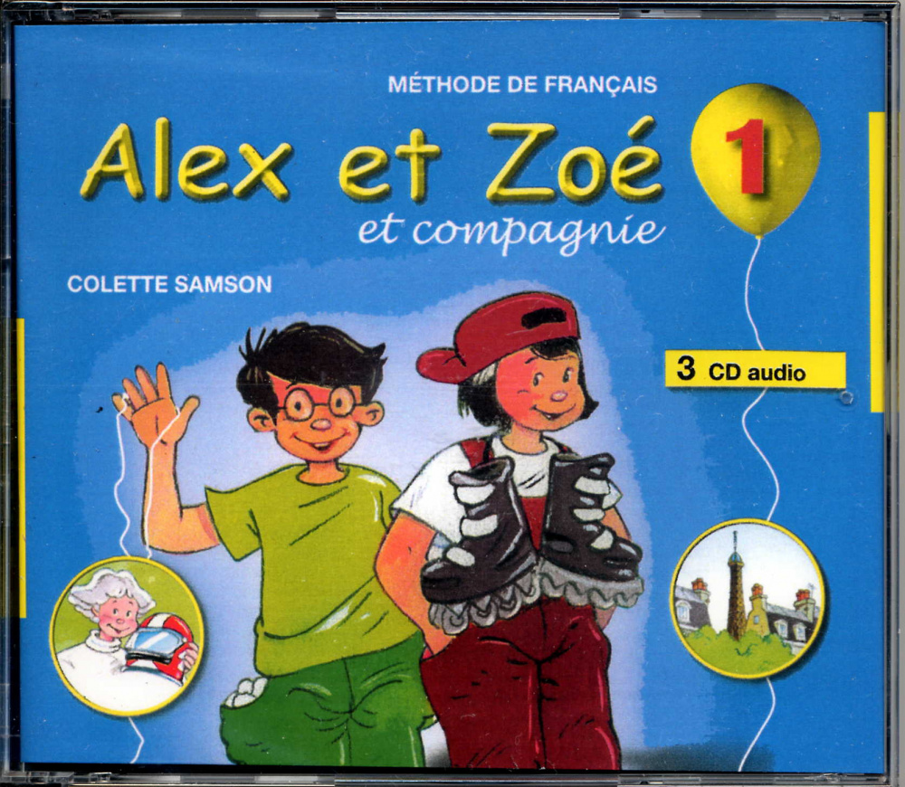 Alex et Zoe 1 Nouvelle edition - CD audio (3) (Лицензия)
