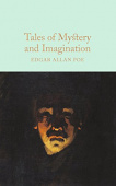 Macmillan Collector's Library: Poe Edgar Allan. Tales of Mystery and Imagination  (HB)  Ned
