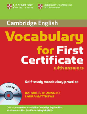 Cambridge Vocabulary for First Certificate Book with answers and Audio CD