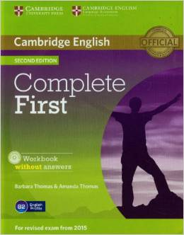 Complete First Second edition (for revised exam 2015) Workbook without Answers with Audio CD
