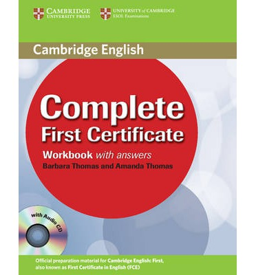 Complete First Certificate  Workbook with answers with Audio CD
