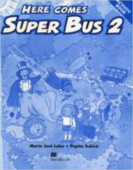 Here Comes Super Bus 2 Activity Book Swiss Edition