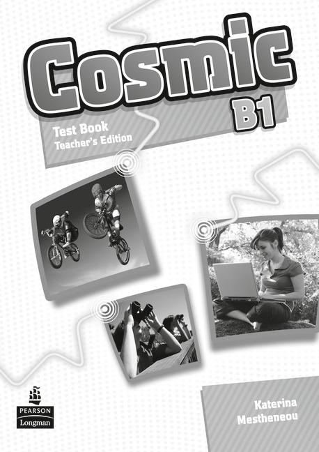 Cosmic B1  Test Book Teacher's Guide