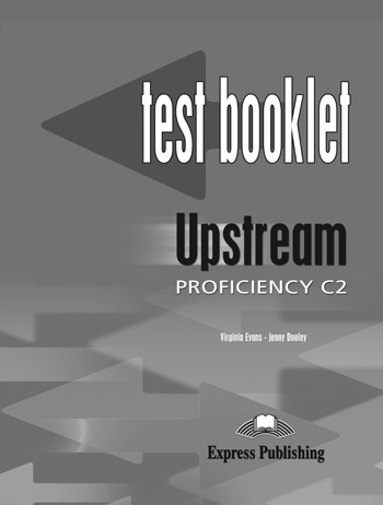 Upstream Proficiency C2 Test Booklet with Key