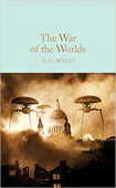 Macmillan Collector's Library: Wells H.G.. War of the Worlds, the  (HB)
