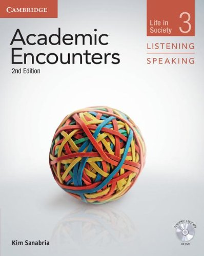 Academic Encounters 2nd Edition Level 3: Life in Society - Listening and Speaking Student's Book wit