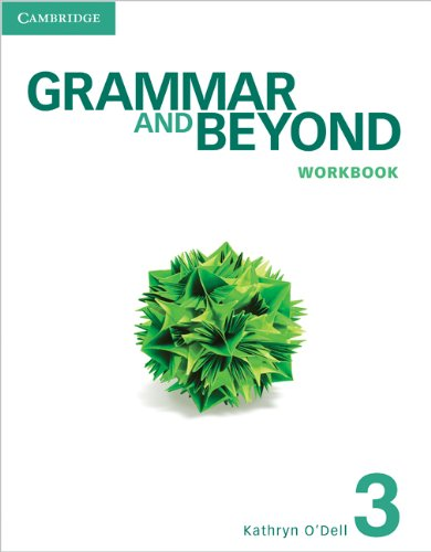 Grammar and Beyond 3 Workbook