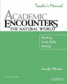 Academic Encounters: The Natural World Teacher's Manual: Reading, Study Skills, and Writing