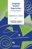 Cambridge Language Teaching Library: Language Teacher Supervision: A Case-Based Approach