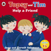 Ladybird: Topsy and Tim: Help a Friend  (PB)