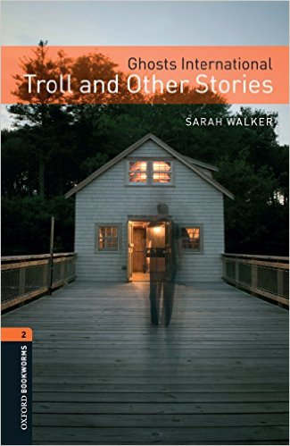 OBL 2: Ghosts International: Troll and Other Stories