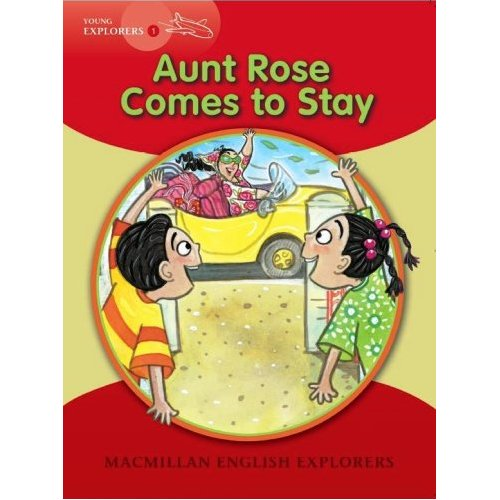 Young Explorers 1: Aunt Rose Comes to Stay (Big Book)