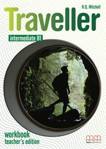 Traveller Intermediate B1 Workbook Teacher's Edition