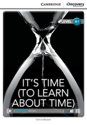Cambridge Discovery Education Interactive Readers (A1) Beginning It's Time (To Learn About Time) (Book with Online Access)