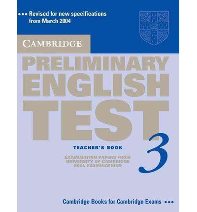 Cambridge Preliminary English Test 3 Teacher's Book