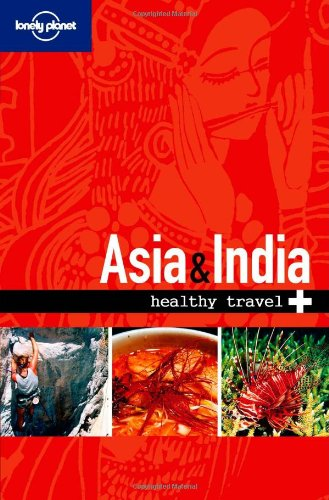 Healthy Travel: Asia & India