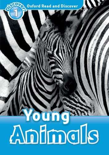 Oxford Read and Discover Level 1 Young Animals Audio Pack