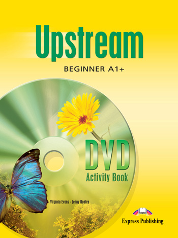 Upstream Beginner A1+ DVD Activity Book